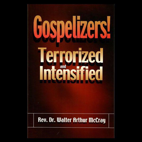 Gospelizers! Terrorized Intensified