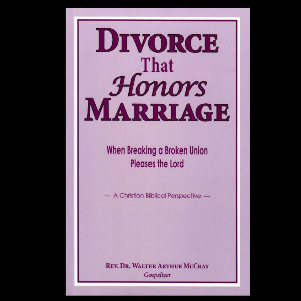 Divorce that honors Marriage