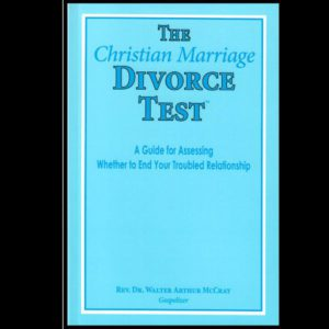 The Christian Marriage Divorce Test