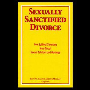 Sexually Sanctified Divorce