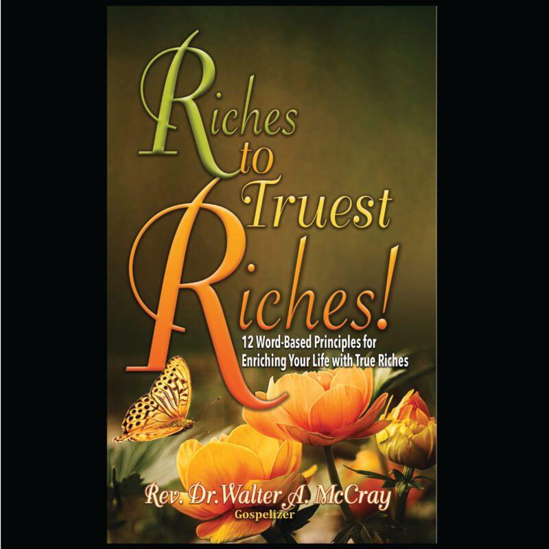 Riches Truest Riches!